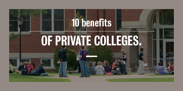 10 Benefits of Private Colleges