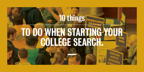 10 things to do when starting your college search