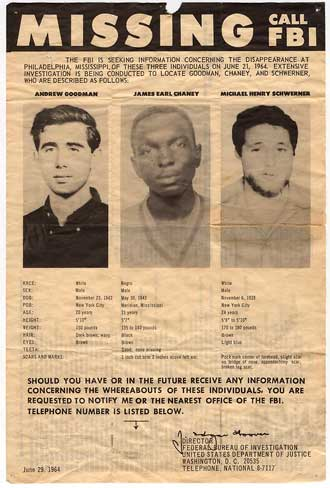 A 1964 FBI poster seeking information on the whereabouts of Andrew Goodman, James Chaney, and Mickey Schwerner.