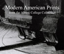 cover of Modern American Prints from the Albion College Collection