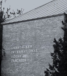 "Photo of Gerstacker International House, with the name changed to ""Gerstacker International House of Pancakes."""