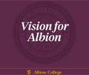 Incoming Albion College President Mauri Ditzler discusses the value of an Albion education.